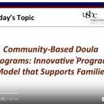 Community-Based Doula Programs: Innovative Program Model that Supports Families
