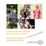 Reclamando Nuestras Tradiciones Sobre La Lactancia y El Parto / Reclaiming our Traditions in Breastfeeding and Birth