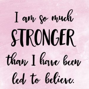I am so much stronger than I have been led to believe image